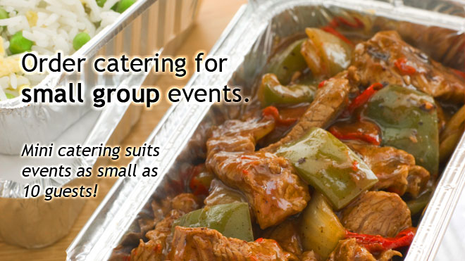 Catering can be cheap and suitable for small gatherings